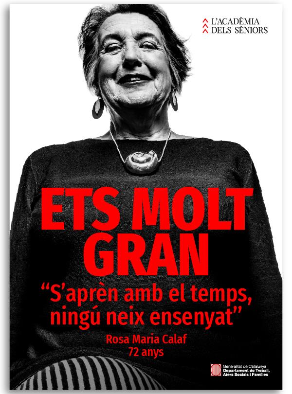 """Cartel campaña """"ETS MOLT GRAN"""" Rosa Mª Calaf"""