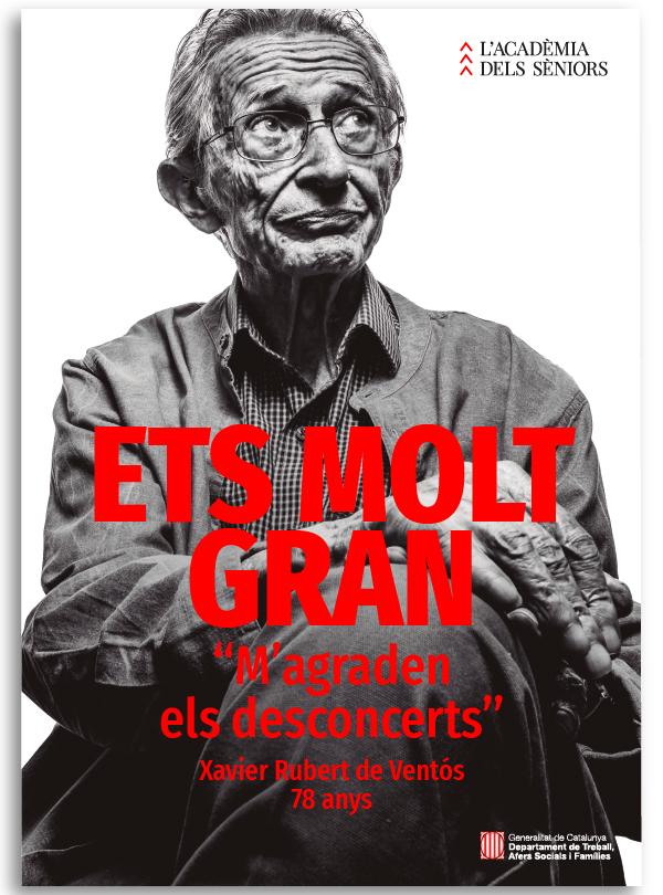 "Cartel campaña ""ETS MOLT GRAN"" Rubert de Ventos"